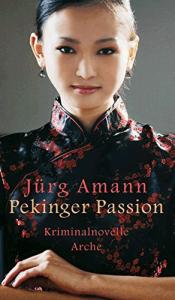 Cover Jürg Amann Pekinger Passion