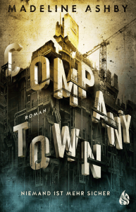 Cover Madeline Ashby Company Town