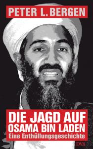 Cover Peter L. Bergen Die Jagd auf Osama bin Laden