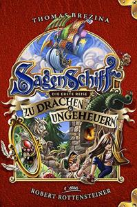 Cover Thomas Brezina Das Sagenschiff 1