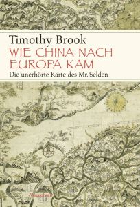Cover Timothy Brook Wie China nach Europa kam