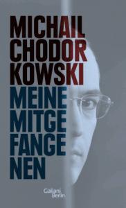 Cover Michail Chodorowski Meine Mitgefangenen