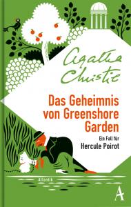 Cover Agatha Christie, Das Geheimnis von Greenshore Garden - Ein Fall für Hercule Poirot