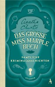 Cover Agatha Christie, Das große Miss Marple Buch - Sämtliche Kriminalgeschichten