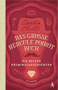 Cover Agatha Christie, Das große Hercule Poirot Buch - Die besten Kriminalgeschichten