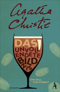 Cover Agatha Christie, Das unvollendete Bildnis - Ein Fall für Poirot