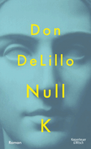 Cover Don DeLillo Null K