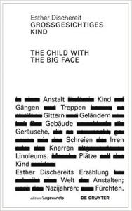 Cover Esther Dischereit, Großgesichtiges Kind