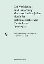 Cover Die Verfolgung und Ermordung der europäischen Juden 9