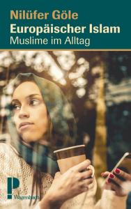 Cover Nilüfer Göle Europäischer Islam