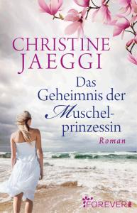 Cover Christine Jaeggi, Das Geheimnis der Muschelprinzessin