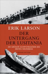 Cover Erik Larson Der Untergang der Lusitania
