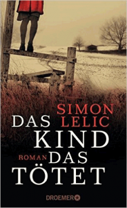 Cover Simon Lelic Das Kind, das tötet