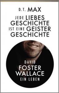Cover D. T. Max Jede Liebesgeschichte ist eine Geistergeschichte