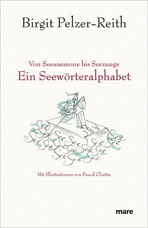Cover Birgit Pelzer-Reith Ein Seewörteralphabet
