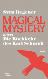 Cover Sven Regener Magical Mystery