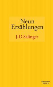 Cover J. D. Salinger Neun Erzählungen