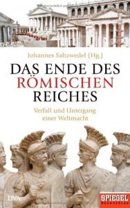 Cover Johannes Salzwedel Das Ende des roemischen Reichs
