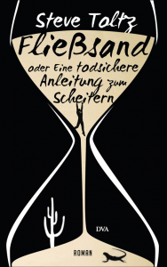 Cover Steve Toltz Fließsand
