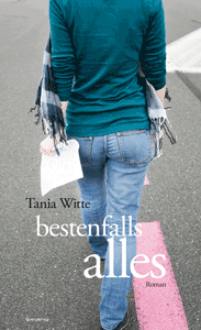 Cover Tania Witte bestenfalls alles