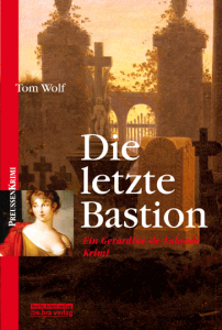 Cover Tom Wolf Die letzte Bastion
