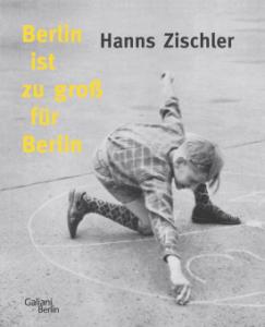 Cover Hanns Zischler Berlin ist zu groß