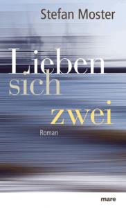 Cover Stefan Moster Lieben sich zwei