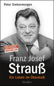 Cover Peter Siebenmorgen Franz Josef Strauß
