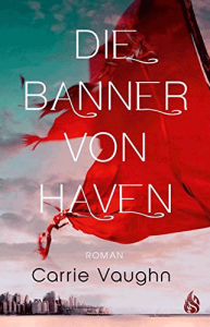 Cover Carrie Vaughn Die Banner von Haven