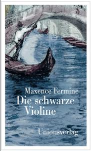 Cover Maxence Fermine Die schwarze Violine