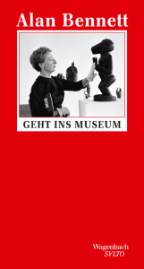 Cover Alan Bennett Geht ins Museum