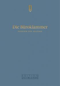 Cover Poesien des Alltags Die Büroklammer