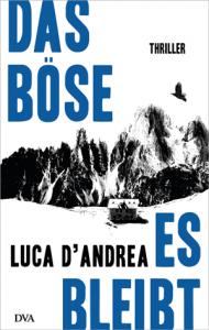 Cover D'Andrea Das Böse es bleibt