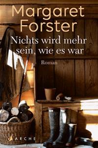 Cover Forster Nichts wird mehr sein, wie es war
