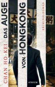 Cover Chan Ho-Kei Das Auge von Hongkong