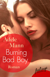 Cover Adele Mann Burning Bad Boy
