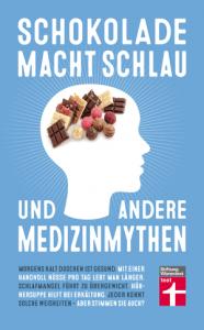 Cover Schokolade macht schlau und andere Medizinmythen