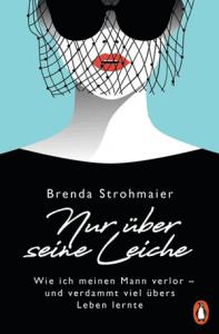Cover Brenda Strohmaier Nur über seine Leiche