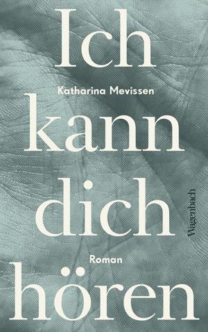 Cover Katharina Mevissen Ich kann dich hören