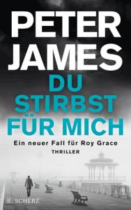 Cover Peter James Du stirbst für mich
