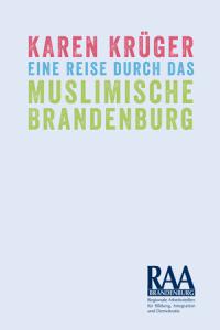 Cover Karen Krüger Eine Reise durch das muslimische Brandenburg