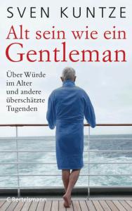 Cover Sven Kuntze Alt sein wie ein Gentleman