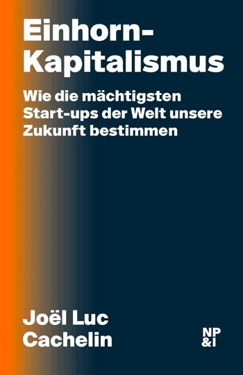 Cover Cachelin Einhorn-Kapitalismus