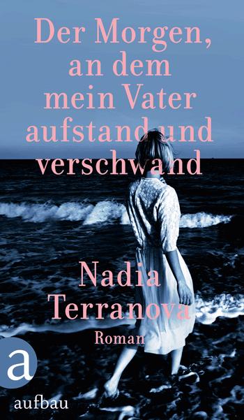 Cover Terranova Der Morgen, an dem mein Vater aufstand und verschwand