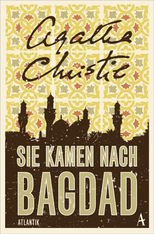 Cover Agatha Christie, Sie kamen nach Bagdad