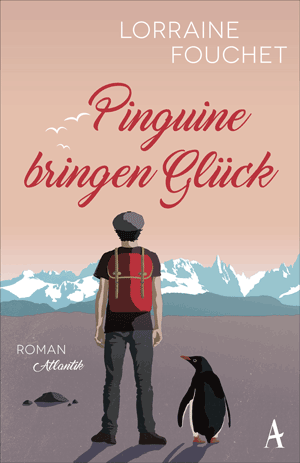 Cover Lorraine Fouchet, Pinguine bringen Glück