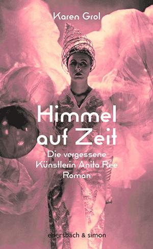 Cover Karen Grol, Himmel auf Zeit