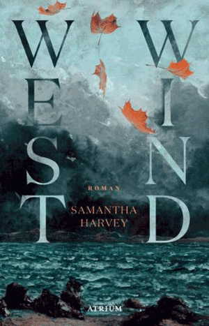 Cover Samantha Harvey, Westwind