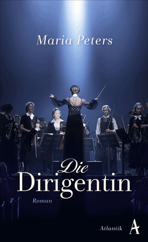 Cover Maria Peters, Die Dirigentin