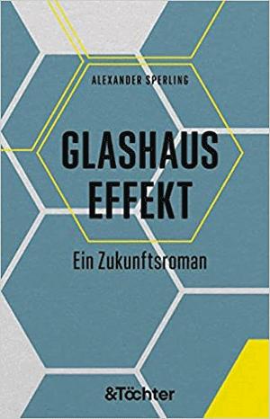 Cover Alexander Sperling, Glashauseffekt